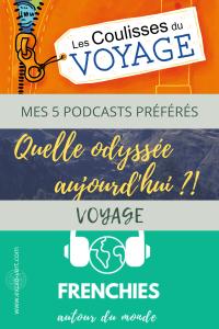 Podcast voyage - voyager sans bouger - voyager autrement - voyage covid